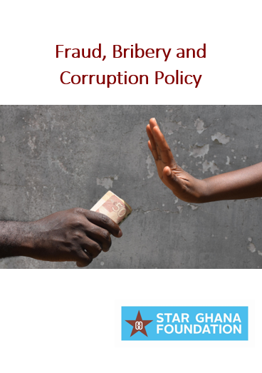 STAR Ghana Foundation Fraud Bribery and Corruption Policy